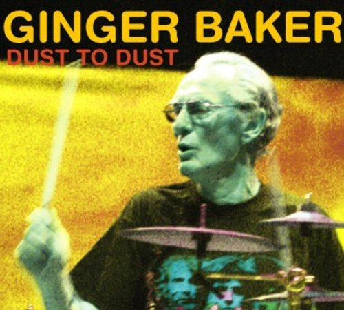 Dust To Dust by Ginger Baker