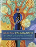Healthy Foundations in Early Childhoo...