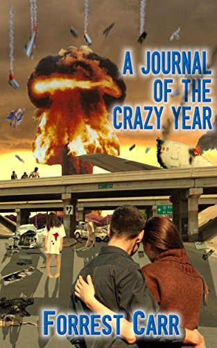 A Journal Of The Crazy Year by Forrest Carr ebook deal