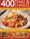 400 Thai & Chinese: Delicious Recipes...
