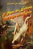 img - for El rapto de Kalixta (Spanish Edition) book / textbook / text book