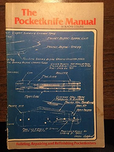 Image for The Pocketknife Manual - Building, Repairing and Refinishing Pocketknives