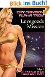 Lovegoods Mission (Planetary Lust 1)