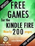 Free Games for the Kindle Fire (Free Kindle Fire Apps That Dont Suck Book 7)