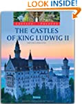 The Castles of King Ludwig II (Castle...