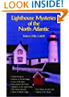 Lighthouse Mysteries of the North Atlantic (New England's Collectible Classics)