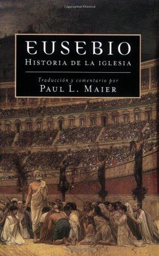 Eusebio: Historia de la Iglesia = Eusebius