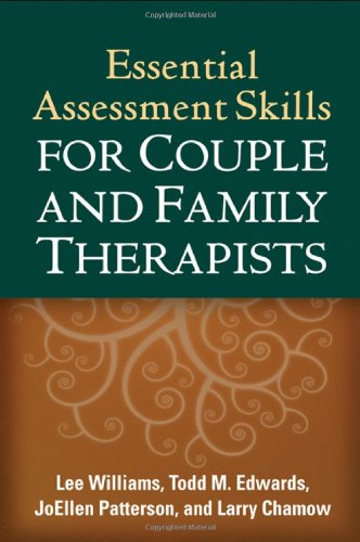 Essential Assessment Skills for Couple and Family...