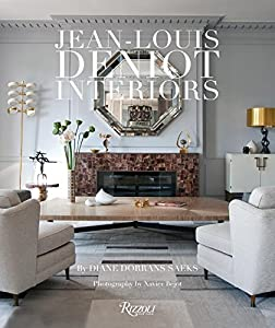 Jean-Louis Denoit: Interiors by Rizzoli International Publications