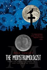 The Monstrumologist (Monstrumologist, The)