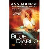 Blue Diablo: A Corine Solomon Novel ~ Ann Aguirre