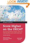 Score Higher on the UKCAT: The expert...