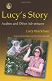 img - for Lucy's Story: Autism and Other Adventures book / textbook / text book