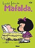 Mafalda, Tome 6 (French Edition) (2723480771) by Quino