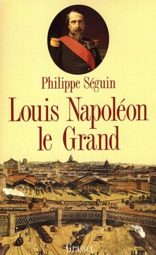 Louis Napoléon le Grand (Littérature)
