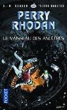 Perry Rhodan, tome 335 : Le Vaisseau des anc�tres par Scheer