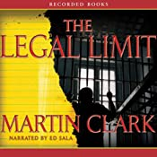 The Legal Limit | [Martin Clark]