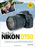David Busch S Nikon D750 Guide to Dig...