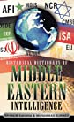 Historical Dictionary of Middle Eastern Intelligence (Historical Dictionaries of Intelligence and Counterintelligence)
