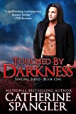 Touched by Darkness - An Urban Fantasy Romance (Book 1, The Sentinel Series)