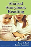 img - for Shared Storybook Reading: Building Young Children's Language and Emergent Literacy Skills by Helen Ezell
