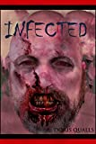 Infected (The Infected Trilogy Book 1)