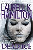Dead Ice (Anita Blake, Vampire Hunter Book 24)