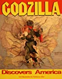 Godzilla Discovers America (0945223005) by Sullivan, Robert