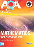 img - for AQA GCSE Mathematics for Foundation Sets Student Book (GCSE Maths AQA 2010) by Mr Glyn Payne (2010-02-25) book / textbook / text book