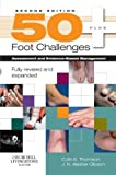 img - for 50+ Foot Challenges: Assessment and Evidence-Based Management, 2e by Colin Thomson PhD FCPod(S) (2009-05-26) book / textbook / text book
