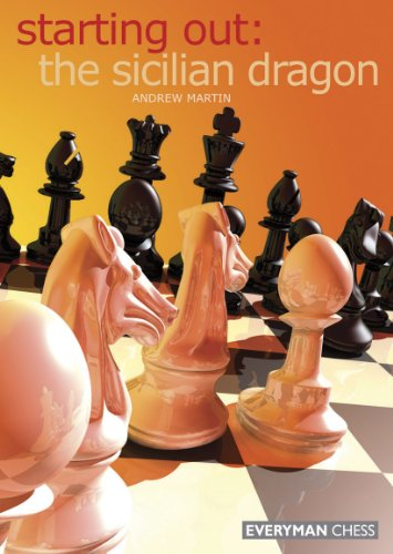 Starting Out: The Sicilian Dragon, by Andrew Martin