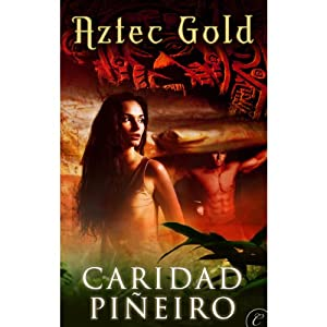 Aztec Gold | [Caridad Piñeiro]