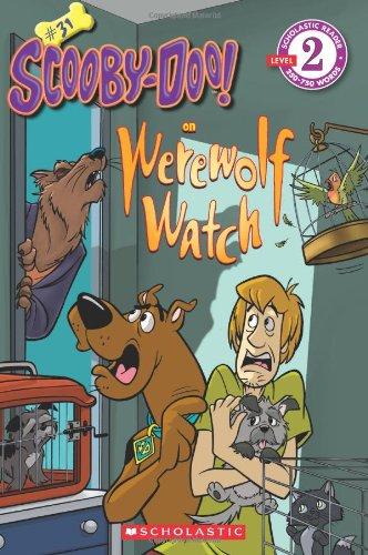 Werewolf Watch (Scholastic Readers: Scooby-Doo)