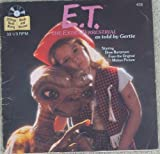 E.T. The Extra-Terrestrial (as told by Gertie) [7 Inch 33 1/3 RPM LP]