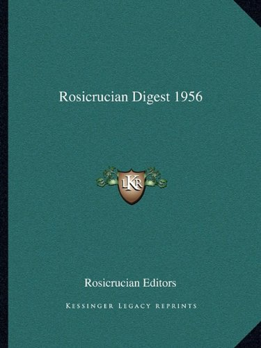 Rosicrucian Digest 1956