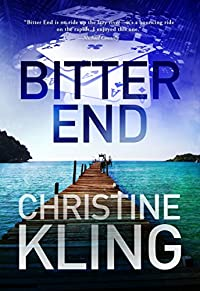 Bitter End by Christine Kling ebook deal
