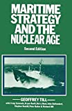 img - for Maritime Strategy and the Nuclear Age book / textbook / text book
