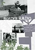 Border Radio (The Criterion Collection)