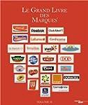 Le Grand Livre des Marques - volume II