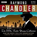 Raymond Chandler: The BBC Radio Drama Collection Radio/TV von Raymond Chandler Gesprochen von: Toby Stephens