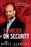 Schneier on Security (0470395354) by Schneier, Bruce