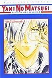 Yami No Matsuei 3: Hijos De la Oscuridad (Spanish Edition) (8484494497) by Matsushita, Yoko