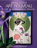 "Cross Stitch ""Art Nouveau"": Over 70 Inspirational Designs"