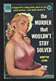 img - for The Murder That Wouldn't Stay Solved book / textbook / text book