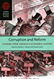 Corruption and Reform: Lessons from Americas Economic History (National Bureau of Economic Research Conference Report)
