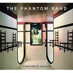 Checkmate Savage - Phantom Band