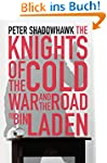 The Knights of the Cold War and The R...