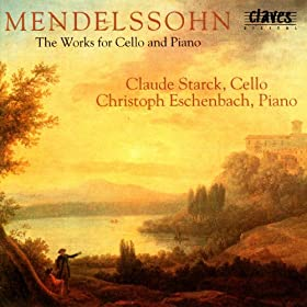 Felix Mendelssohn: The Works For Cello & Piano