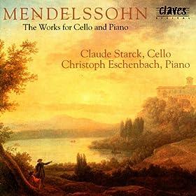 Felix Mendelssohn: The Works For Cello & Piano