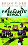 The Pheasants' Revolt: More Tales of...